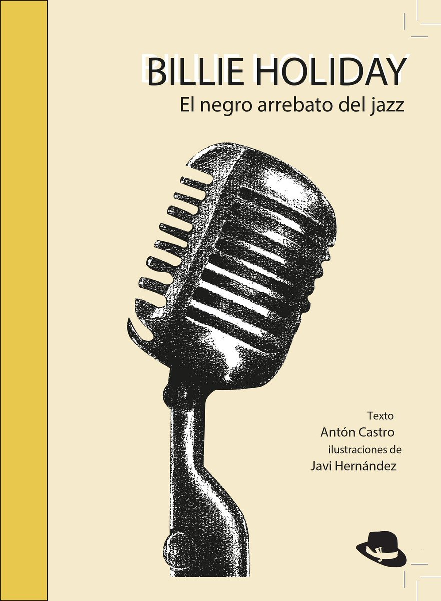 Billie Holiday, el negro arrebato del jazz