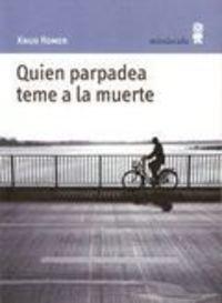 quien_parpadea_teme_muerte.jpg